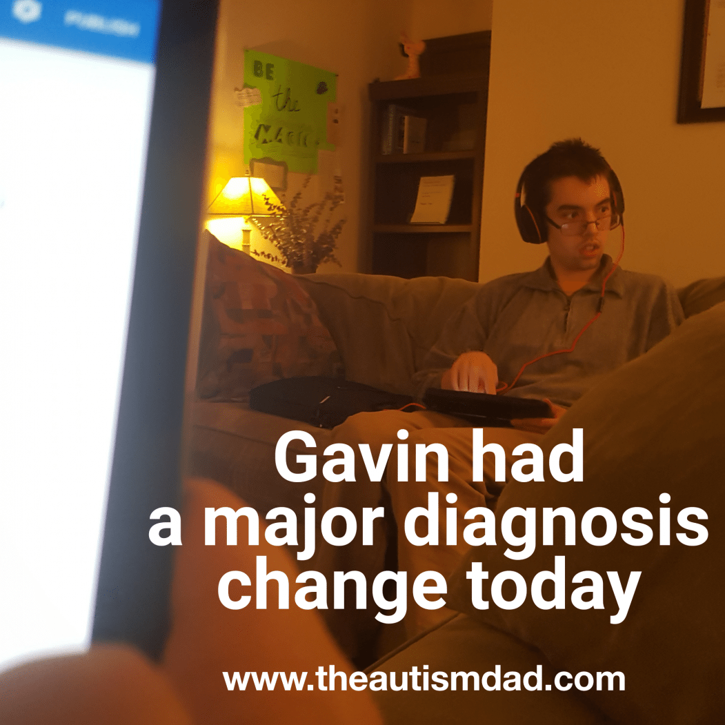 Gavin had a major diagnosis change today