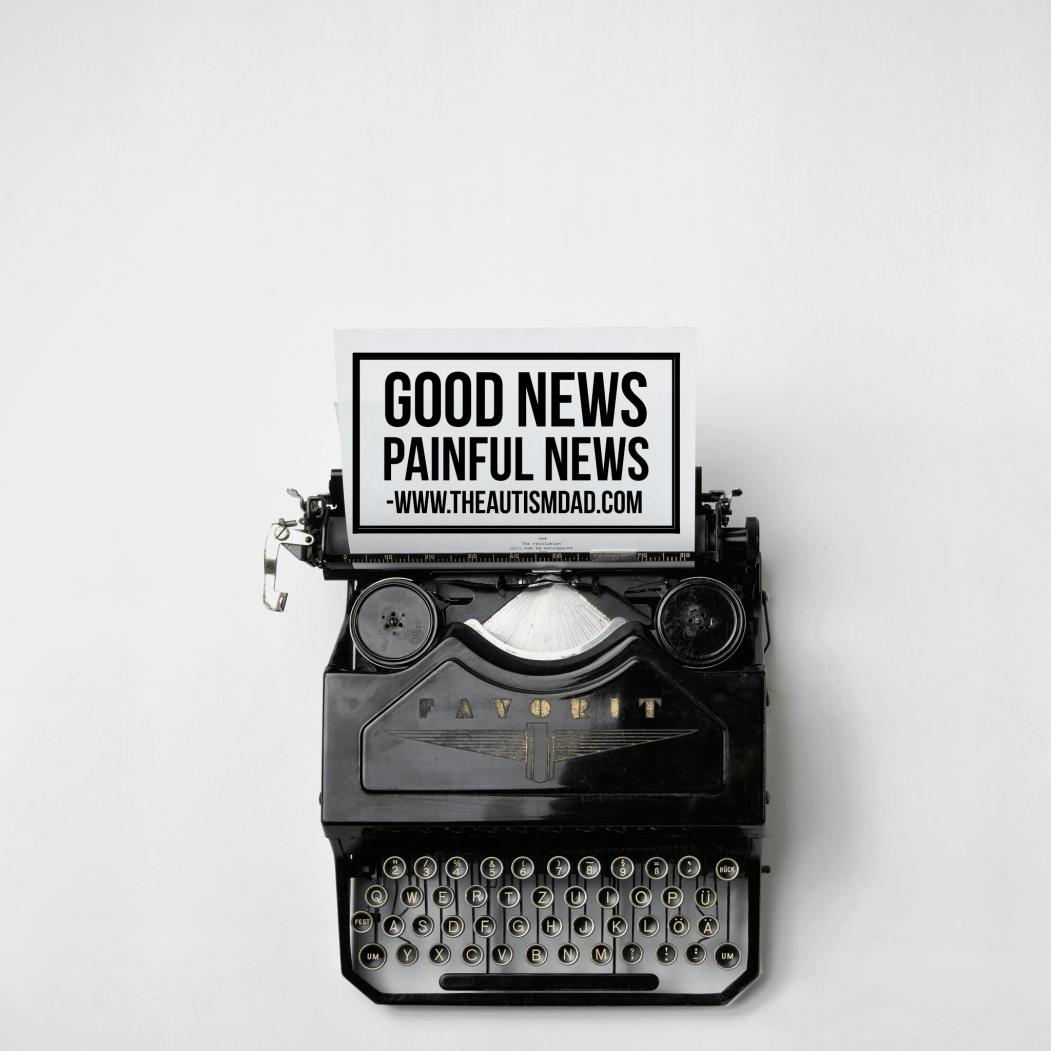 Good News – Painful News