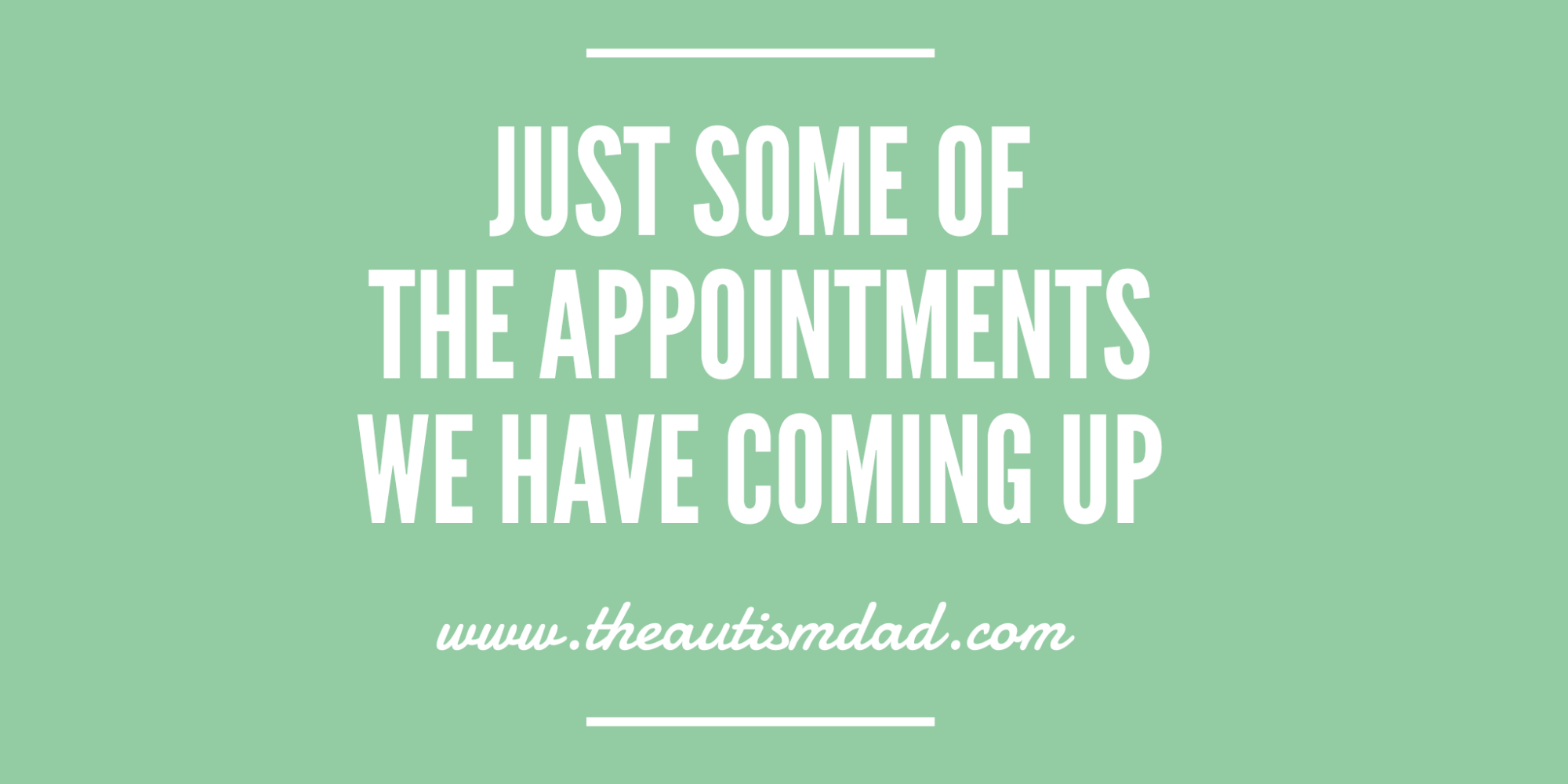 Just some of the appointments we have coming up