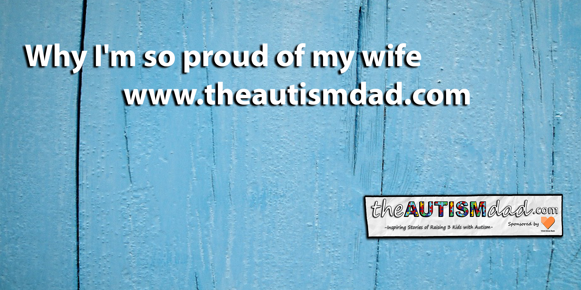 Why I'm so proud of my wife