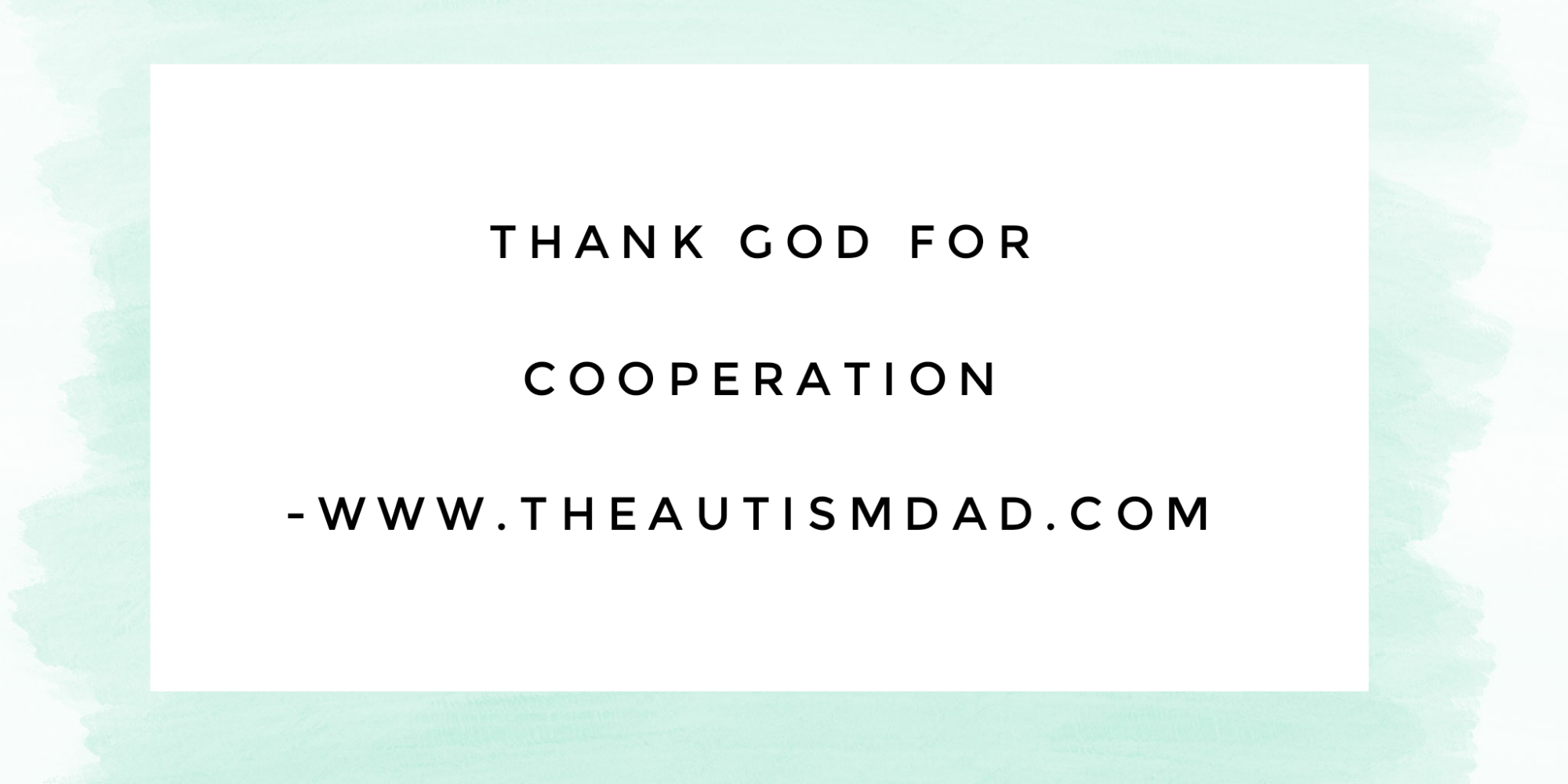 Thank God for cooperation