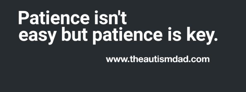 Patience isn't easy but patience is key
