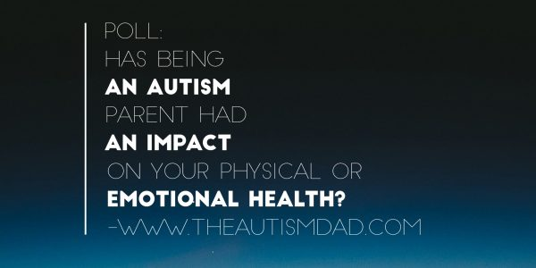(Poll) Has being an #Autism parent had an impact on your physical or emotional health?