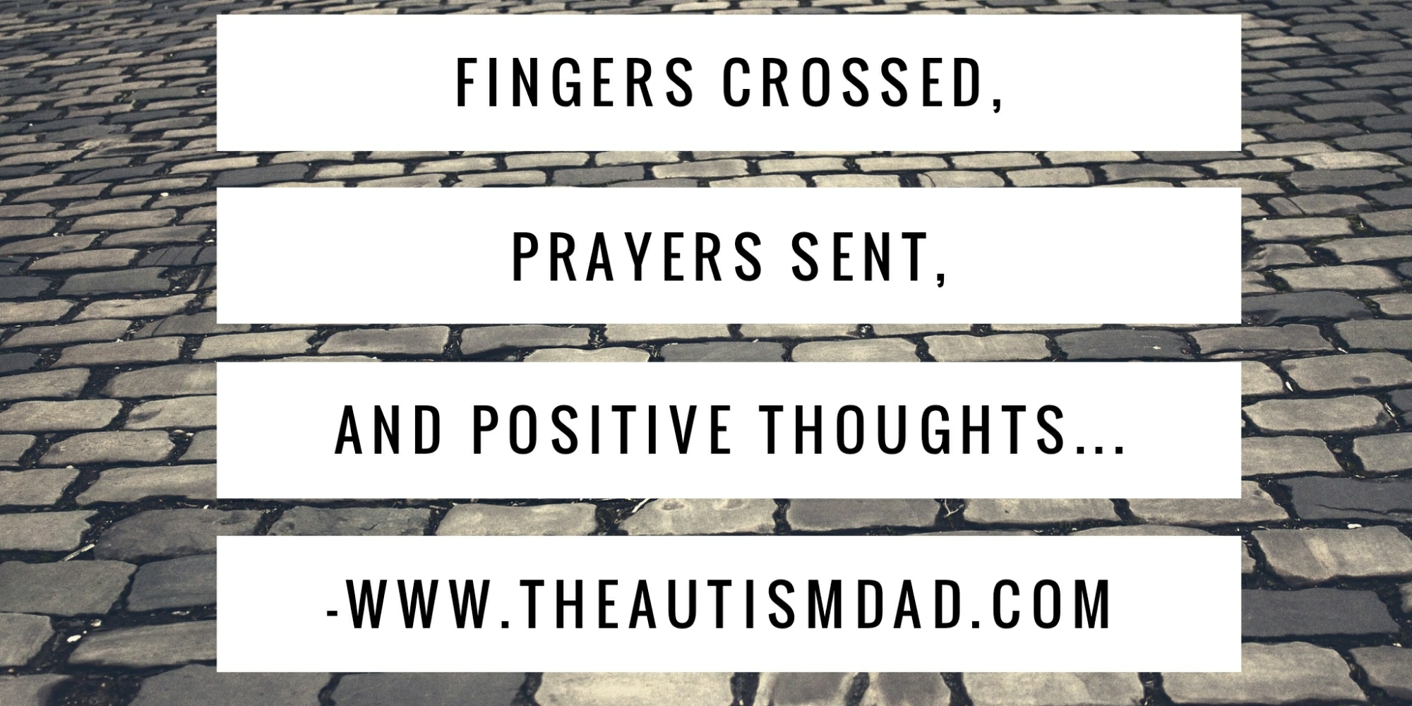 Fingers crossed, prayers sent, and positive thoughts…