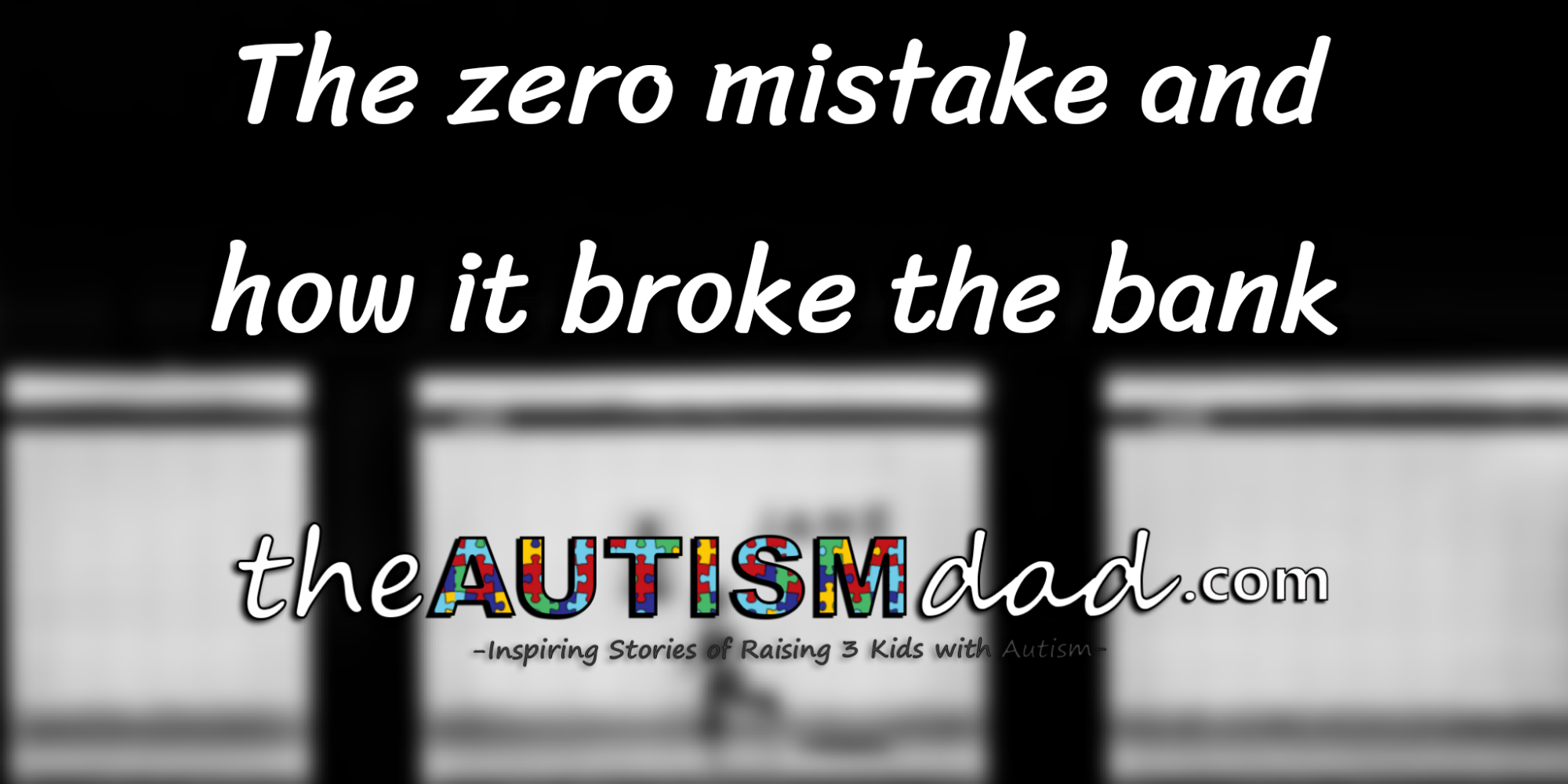 The zero mistake and how it broke the bank
