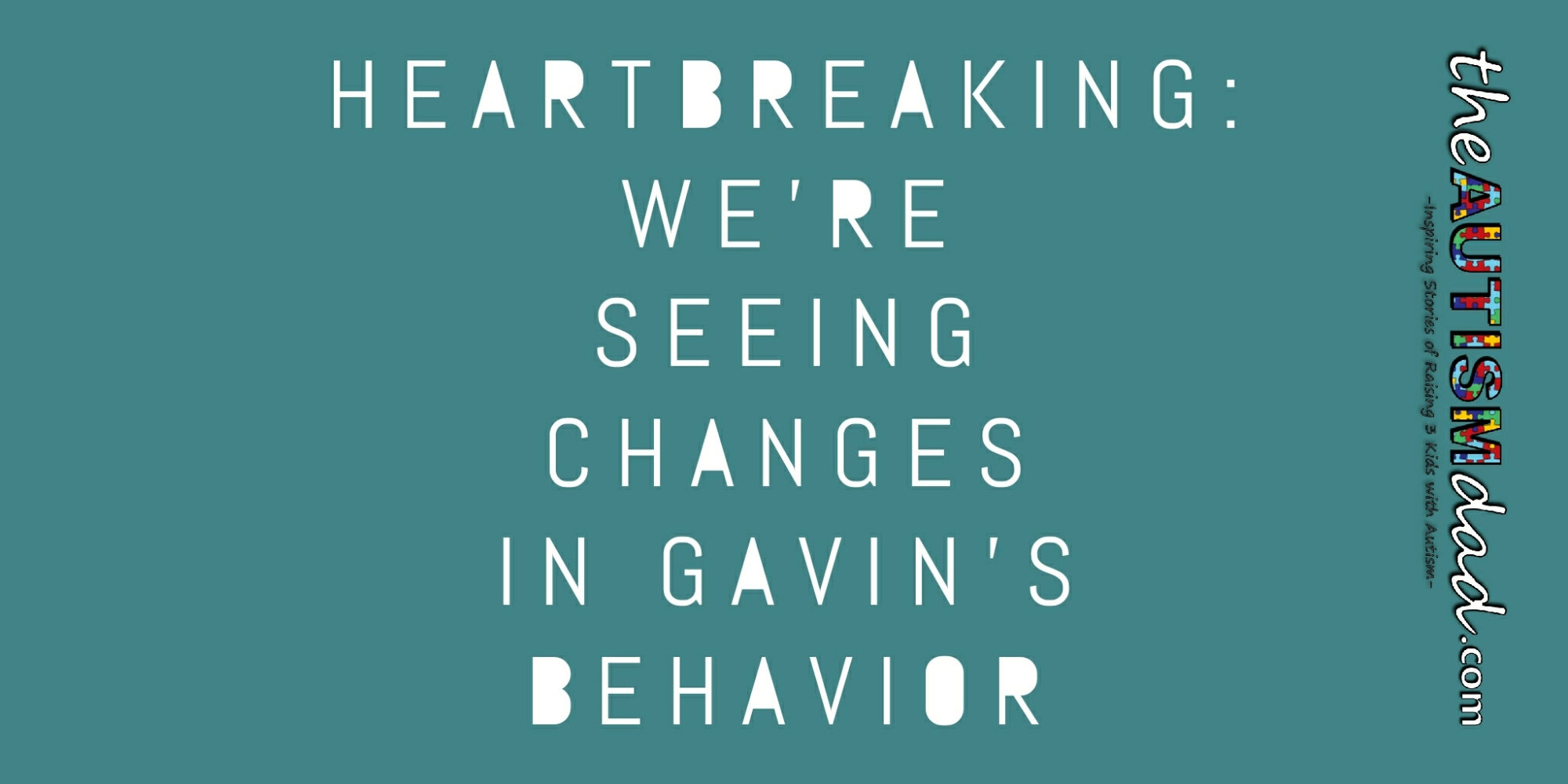 Heartbreaking: We're seeing changes in Gavin's behavior