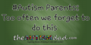 #Autism Parents: Too often we forget to do this