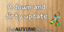 A down and dirty update