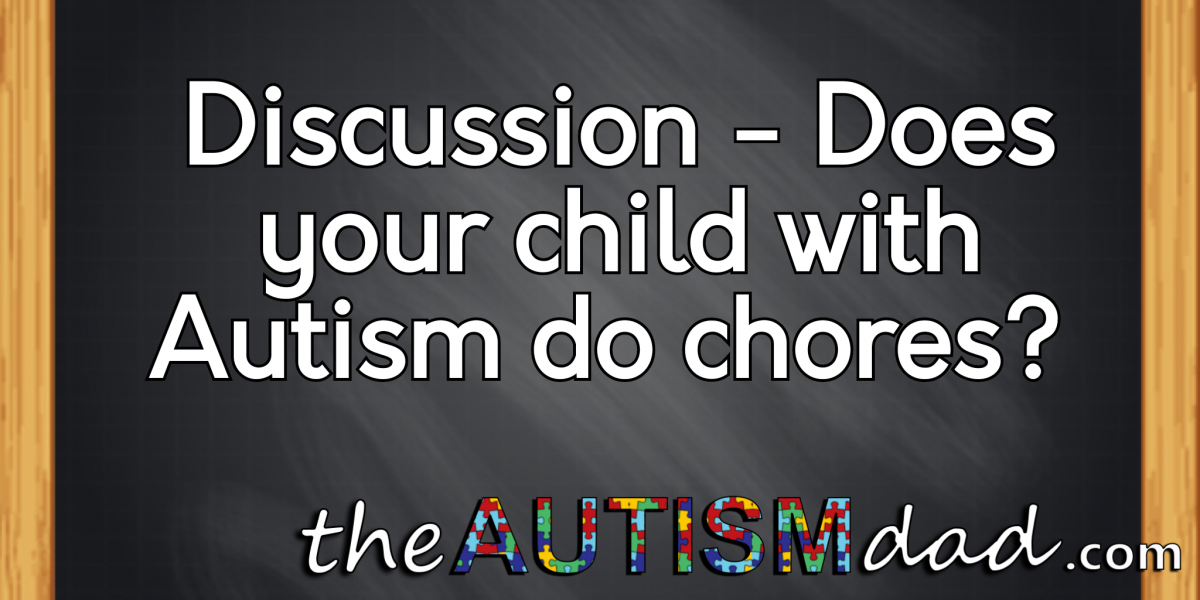 #Discussion – Does your child with #Autism do chores?
