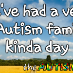 We've had a very #Autism family kinda day