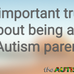 An important truth about being an #Autism parent