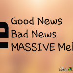 The Good News - The Bad News - The MASSIVE Meltdown