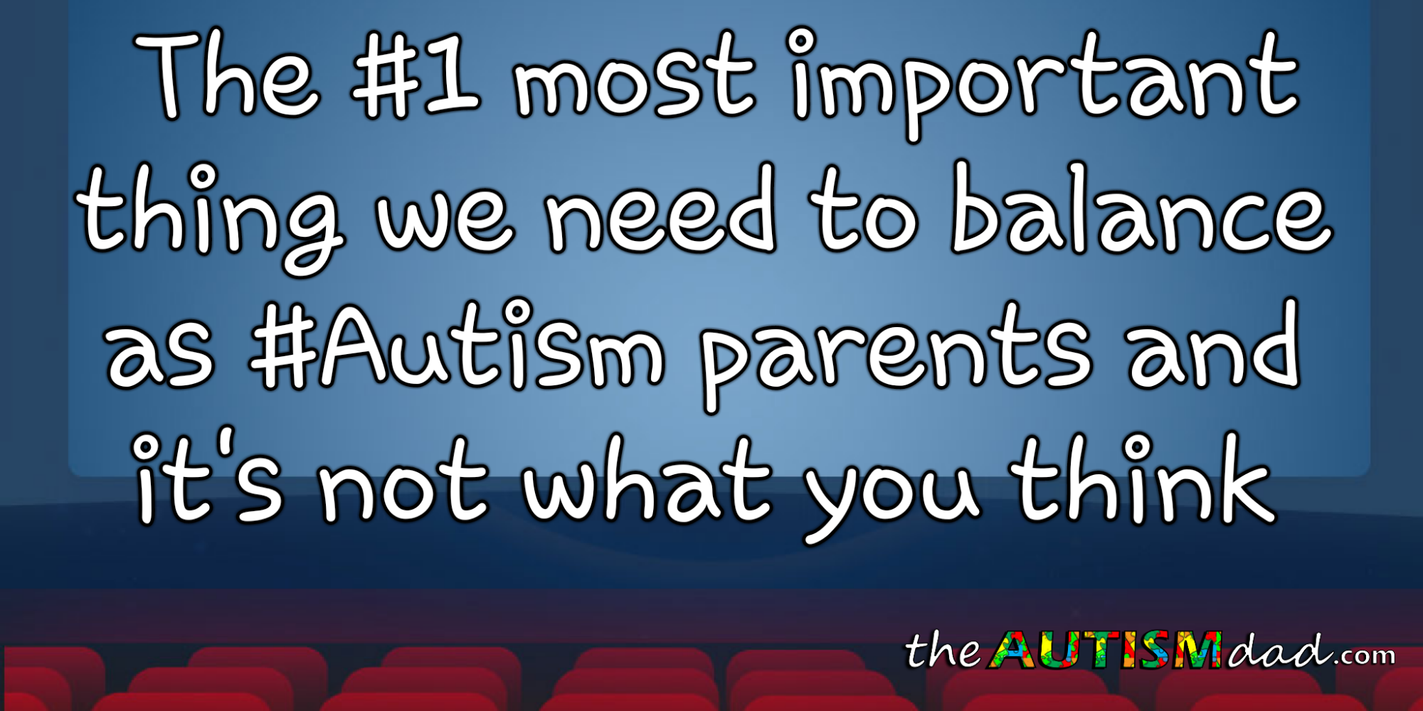 The #1 most important thing we need to balance as #Autism parents and it's not what you think