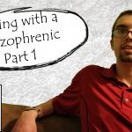 Talking with a #Schizophrenic Part 1