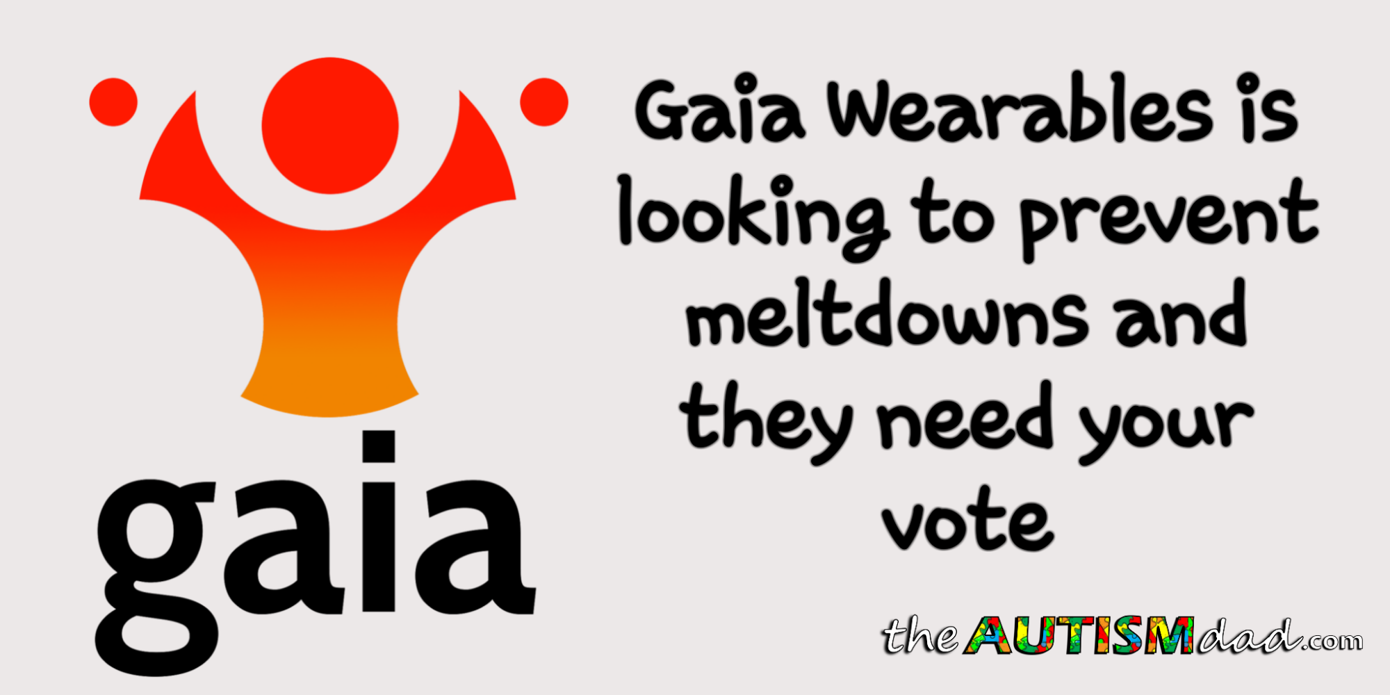 . @GaiaWearables is looking to prevent #Meltdowns and they need your vote