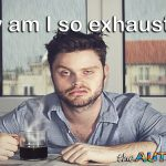 Why am I so exhausted? I'm an #Autism parent, that's why