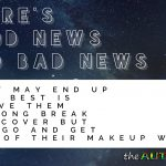 There's good news and bad news