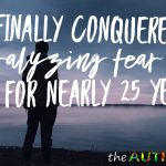 I finally conquered a paralyzing fear I've had for nearly 25 years