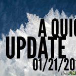 A quick update 01/21/2019