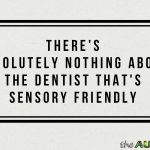 I'm taking my 3 #Autistic kids to the dentist this morning
