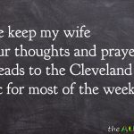 Please keep my wife in your thoughts and prayers as she heads to the @ClevelandClinic for most of the week