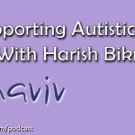 Supporting #Autistic Artists with Harish Bikmal