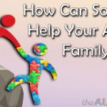 How Can Someone Help Your #Autism Family?
