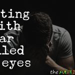 Writing with tear filled eyes