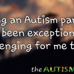 Being an #Autism parent has been exceptionally challenging for me today