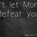 Don't let Monday defeat you