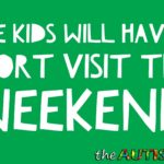 The kids will have a short visit this weekend