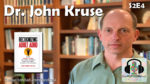 (S2E4) Dr. John Kruse on what Donald Trump can teach us about adult ADHD