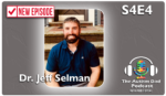 Diagnosis Delayed (feat. Dr. Jeff Selman) S4E4